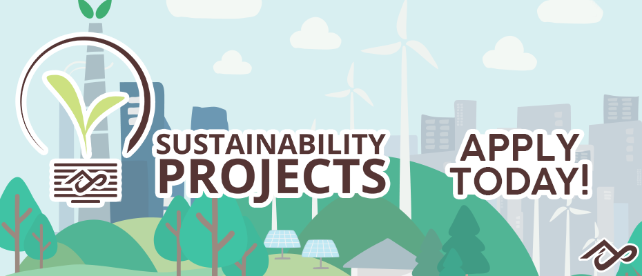 Sustainability Projects Funding Now Open