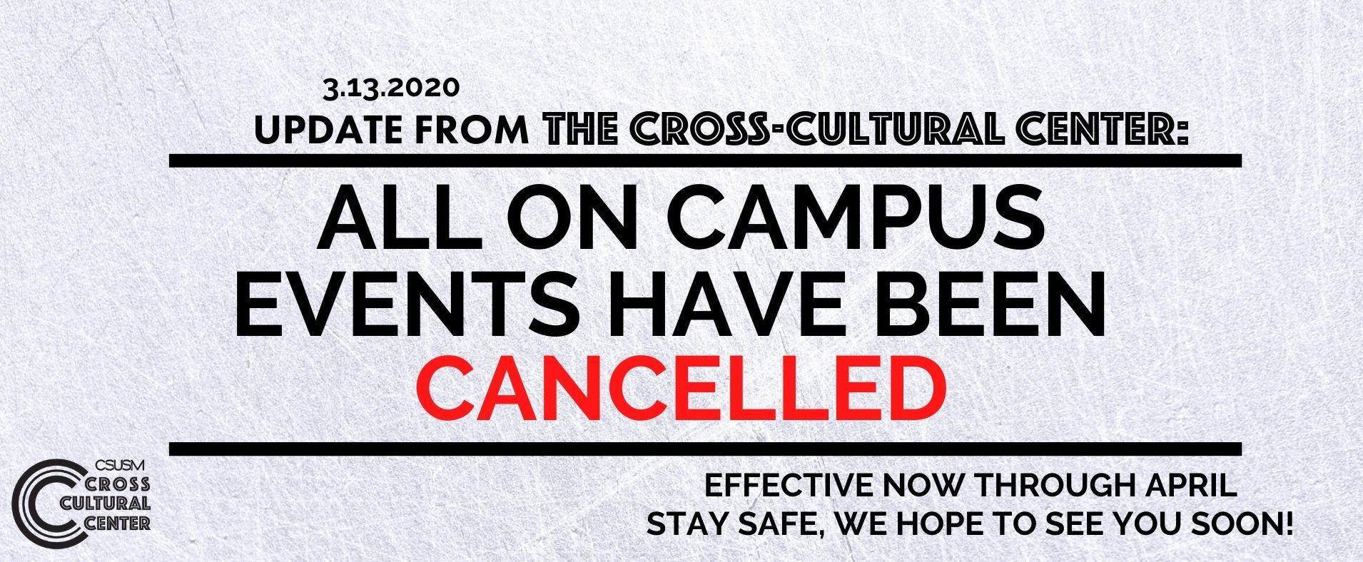 All On Campus Events Canceled - Effective Now through End of April -