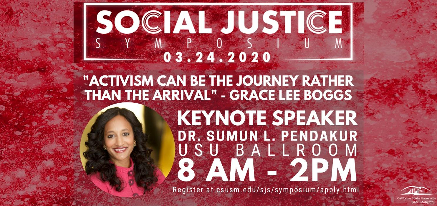 Social Justice Symposium - Keynote Speaker: Dr. Sumun L. Pendakur - March 24, 2020 - Submit a Proposal