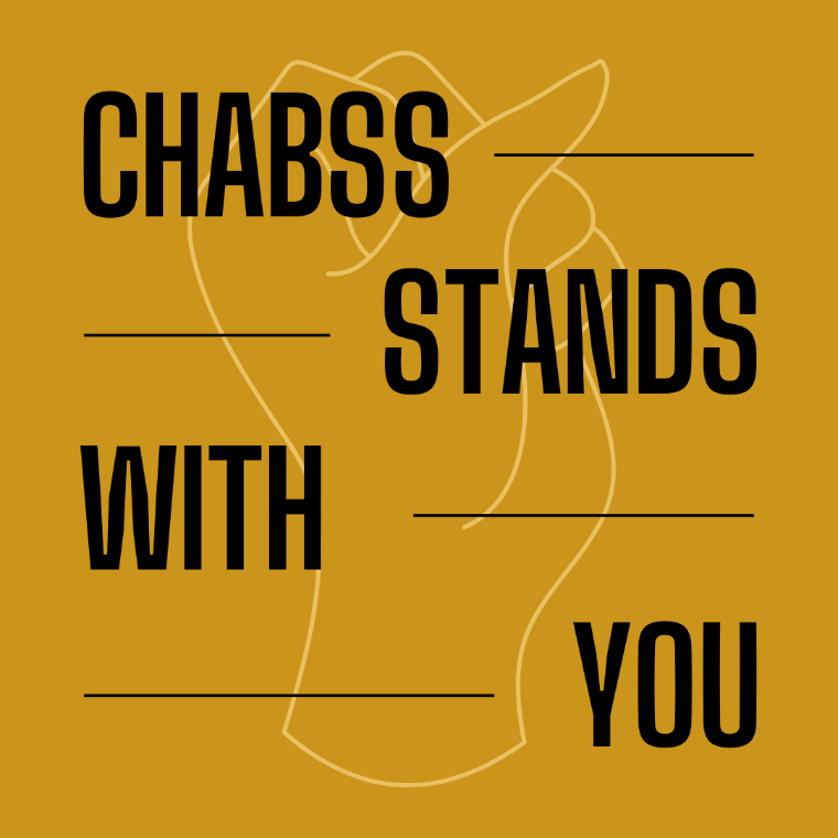 CHABSS Stands With You