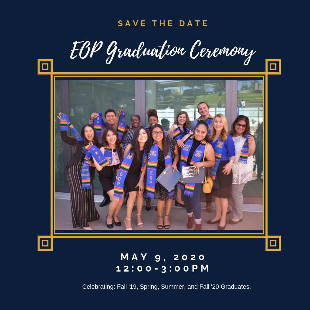 Csusm Graduation 2020.Eop Graduation Ceremony Educational Opportunity Program