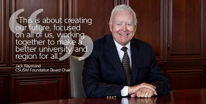 Jack Raymond, CSUSM Foundation Board Chair