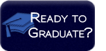 Ready to graduate?