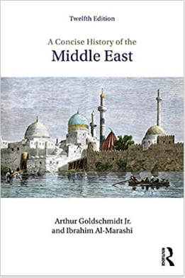 A Concise History of the Middle East (Routledge).