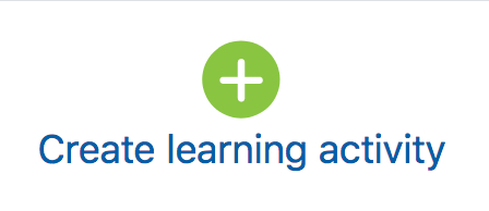 create learning activity link to access resources and activities