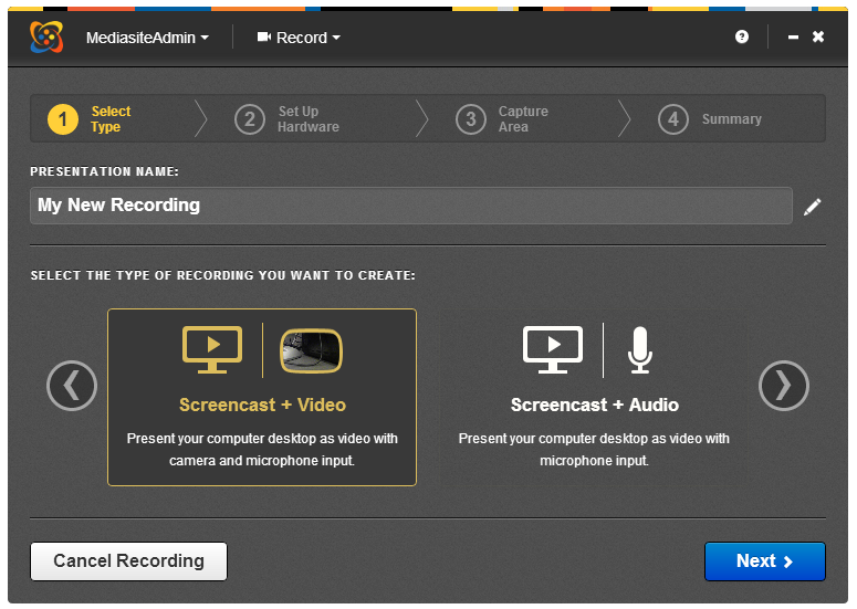 Select Type, Screencast and Video